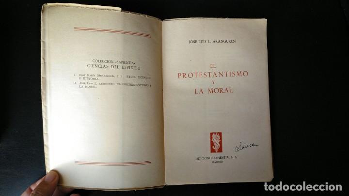 Libros antiguos: EL PROTESTANTISMO Y LA MORAL. JOSE LUIS ARANGUREN. ED. SAPIENTIA, 1954 - Foto 3 - 145800994