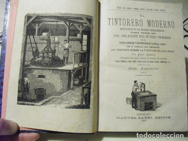 Libros antiguos: 1879 EL TINTORERO MODERNO JORGE JARMAIN - Foto 2 - 145841974