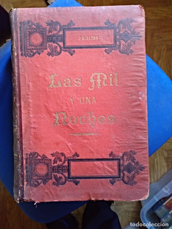 GALLAND ANTONIO LAS MIL Y UNA NOCHES (2 TOMOS) MOLINAS Y MAZA GASTOS DE ENVIO GRATIS (Libros Antiguos, Raros y Curiosos - Literatura - Otros)