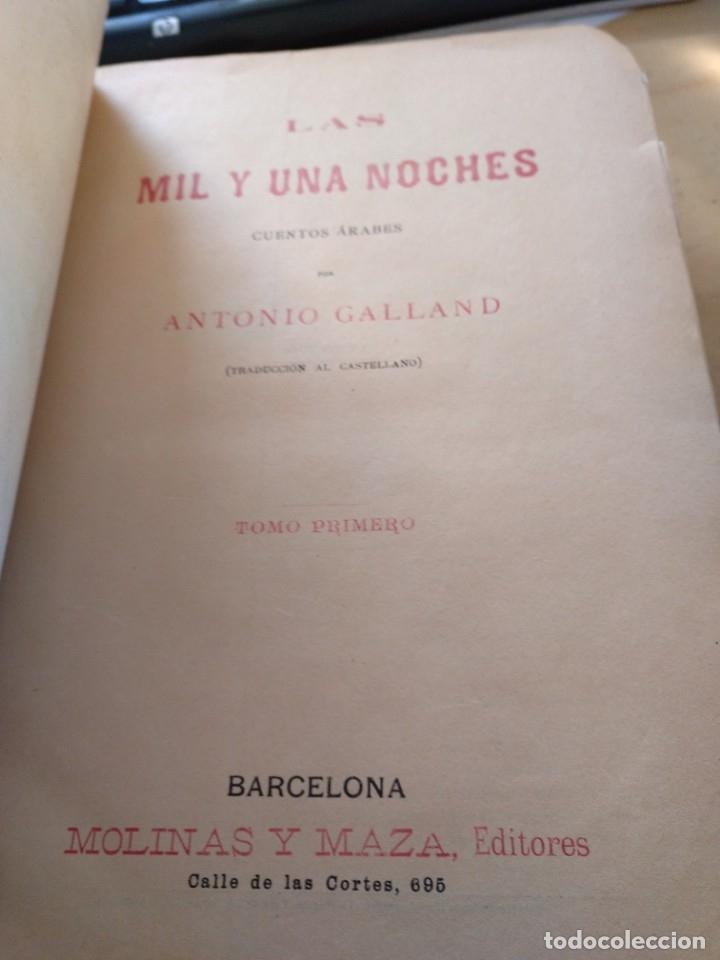 Libros antiguos: Galland Antonio LAS MIL Y UNA NOCHES (2 tomos) Molinas y Maza GASTOS DE ENVIO GRATIS - Foto 6 - 6298914