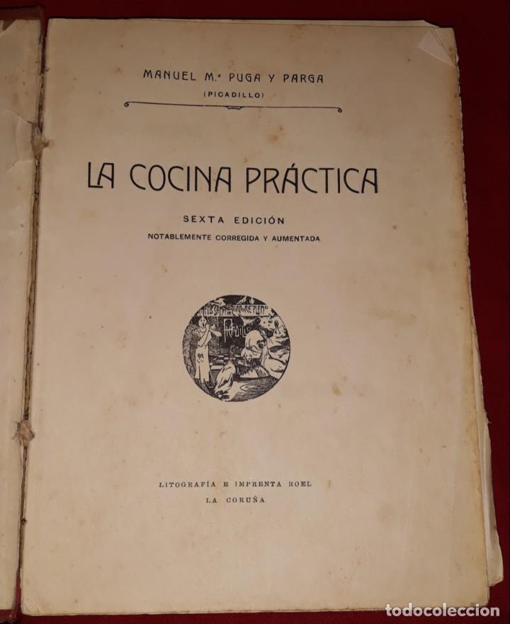 LA COCINA PRÁCTICA - MANUEL Mª PUGA Y PARGA (PICADILLO) (Libros Antiguos, Raros y Curiosos - Cocina y Gastronomía)
