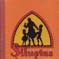 Libros antiguos: MORALES, Mª LUZ: SILUETAS EJEMPLARES. GERONA, DALMAU CARLES, PLA 1935. Lote 146023978