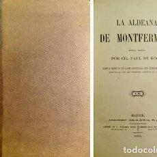 Libros antiguos: KOCK, CHARLES PAUL DE. LA ALDEANA DE MONTFERMEIL. NOVELA. 1864.. Lote 146084578