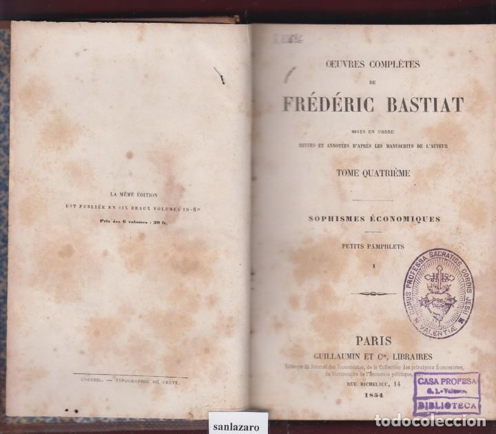 OEUVRES COMPLÈTES DE FRÉDÉRIC BASTIAT(ESCRITO EN FRANCÉS)PREMIÈRE PARTIE, 545 PÁG. LE2778 (Libros Antiguos, Raros y Curiosos - Ciencias, Manuales y Oficios - Otros)