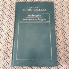 Libros antiguos: HISTORIA DE LA LITERATURA ESPAÑOLA. MADRUGADA, AVENTURA EN LO GRIS, ANTONIO BUERO VALLEJO. Lote 146199950