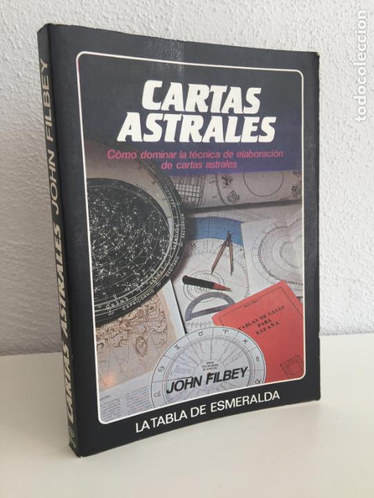 CARTAS ASTRALES - JOHN FILBEY - LA TABLA ESMERALDA / EDAF - ILUSTRADO -TAPA RUSTICA (Libros Antiguos, Raros y Curiosos - Pensamiento - Otros)