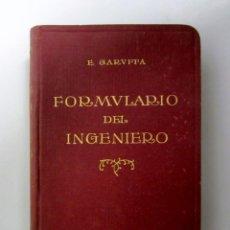 Libros antiguos: FORMULARIO DEL INGENIERO. EGIDIO GARUFFA. ED. GUSTAVO GILI 1923. ILUSTRADO. 699 PÁGINAS. Lote 146223066
