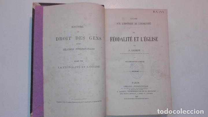 Libros antiguos: L´HISTOIRE DE L´HUMANITÉ TOMO VII LA FEODALITÉ ET L´ÉGLISE 1865 F. LAURENT Deuxieme Edition Corrigée - Foto 3 - 146236438