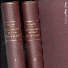 Libros antiguos: DOCTOR CABANÉS : COSTUMBRES INTIMAS DEL PASADO - 2 TOMOS (MERCURIO, 1928). Lote 146254598