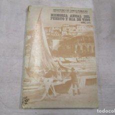 Libros antiguos: MEMORIA ANUAL DEL PUERTO Y RIA DE VIGO - Mº OBRAS PUBLICAS 1975, ESTADISTICA PLANOS FOTOS +INFO 1S. Lote 146269818