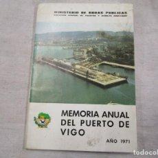 Libros antiguos: MEMORIA ANUAL DEL PUERTO Y RIA DE VIGO - Mº OBRAS PUBLICAS 1971, ESTADISTICA PLANOS FOTOS +INFO 1S. Lote 146272266