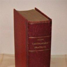 Libros antiguos: GASTRONOMIE PRATIQUE DE ALI-BAB (DR.HENRI BABINSKI) 3ª EDICIÓN PARIS 1923. Lote 146292454