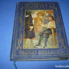 Libros antiguos: OLIVERIO CROMWELL. ILUSTRACIONES DE F. DE MYRBACH. COLECCIÓN PÁGINAS BRILLANTES DE LA HISTORIA. Lote 146344562