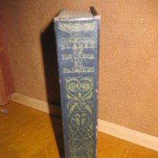 Libros antiguos: EL PASAGERO. ADVERTENCIAS UTILISIMAS A LA VIDA HUMANA. CHRISTOVAL SUAREZ DE FIGUEROA.1913. Lote 146369034