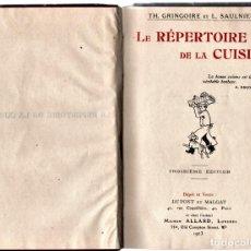 Libros antiguos: ANTIGUO LIBRO COCINA-GASTRONOMIA FRANCESA,AÑO1923,DIRECTORIO DE COCINA,COCINEROS Y CHEFS,7000 PLATOS. Lote 146437730