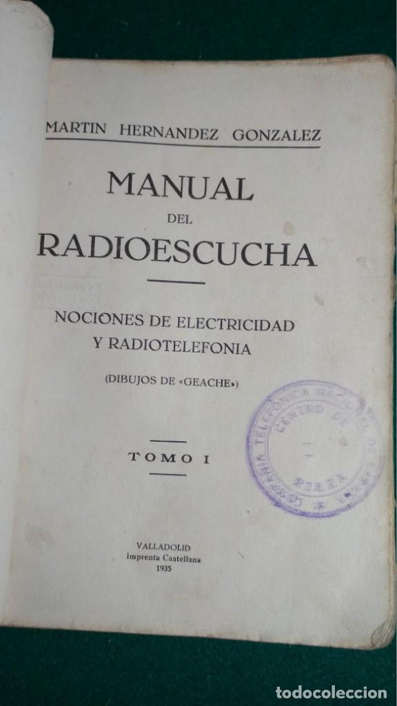 Libros antiguos: MANUAL DEL RADIOESCUCHA. TOMO I. MARTIN HERNANDEZ GONZALEZ, IMPRENTA CASTELLANA 1935 Ver fotos - Foto 2 - 146459062