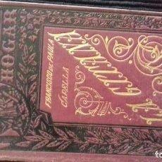 Libros antiguos: LA GITANA. FRANCISCO DE PAULA CAPELLA, BARCELONA 1891.. Lote 146248034