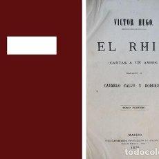 Libros antiguos: HUGO, VICTOR. EL RHIN. CARTAS A UN AMIGO. 1870.. Lote 146496174