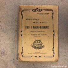 Libros antiguos: MANUAL DEL MECÁNICO (ÚTILES Y MÁQUINAS-HERRAMIENTAS). GEORGES FRANGHE. P. ORRIER EDITOR.. Lote 146537826