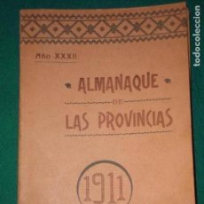 Libros antiguos: ALMANAQUE LAS PROVINCIAS PARA 1911. Lote 146550366