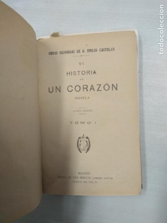 Libros antiguos: HISTORIA DE UN CORAZON RICARDO TOMO 1 EMILIO CASTELAR - Foto 2 - 146561262