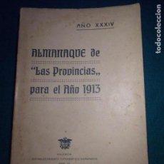Libros antiguos: ALMANAQUE LAS PROVINCIAS PARA 1913. Lote 146561374
