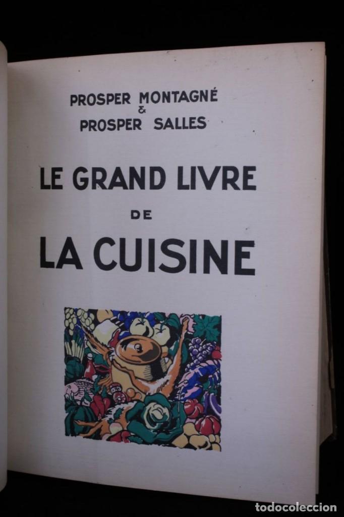 EL GRAN LIBRO DE LA COCINA,GASTRONOMIA,AÑO 1929 CHEF Y PERIODISTA PROSPER MONTAGNE,EN FRANCES,RARO (Libros Antiguos, Raros y Curiosos - Cocina y Gastronomía)