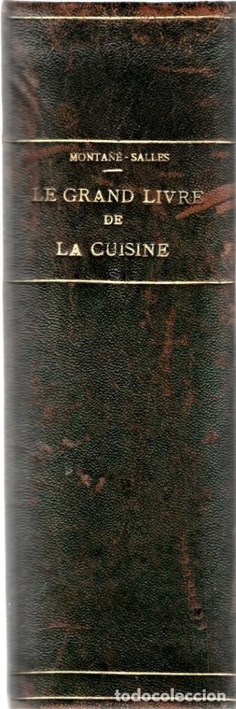 Libros antiguos: EL GRAN LIBRO DE LA COCINA,GASTRONOMIA,AÑO 1929 CHEF Y PERIODISTA PROSPER MONTAGNE,EN FRANCES,RARO - Foto 3 - 146584338