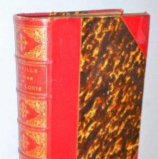 Libros antiguos: HISTOIRE DE SAINT LOUIS. CREDO ET LETTRE À LOUIS X. Lote 146647758
