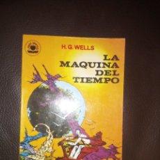 Libros antiguos: LA MAQUINA DEL TIEMPO. Lote 146650010