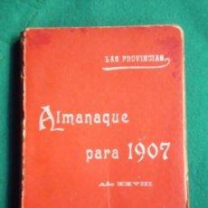 Libros antiguos: ALMANAQUE LAS PROVINCIAS PARA 1907. Lote 146653422