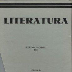 Libros antiguos: LITERATURA. EDICIÓN FACSÍMIL 1934 A CARGO DE ILDEFONSO MANUEL GIL. Lote 146656954