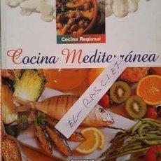 Libros antiguos: LIBRO COLECCION REGIONAL - COCINA MEDITERRANEA - SUSAETA EDICIONES -. Lote 146707086