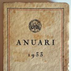 Libros antiguos: ANUARI DEL SINDICAT AGRÍCOLA DE 1933. EXCM. INSTITUT AGRÍCOLA CATALÀ DE SAN ISIDRE.. Lote 146725018