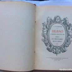 Alte Bücher - Bilbao a mediados del siglo XIX segun el epistolario de la epoca, J.C. Gortazar, Bilbao,1920 Bilbao - 146744246