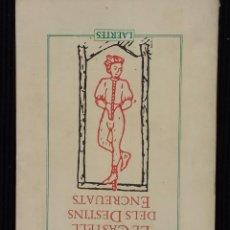 Libros antiguos: EL CASTELL DELS DESTINS ENCREUATS.ITALO CALVINO. LAERTES. PRIMERA EDICION 1985.. Lote 146745218