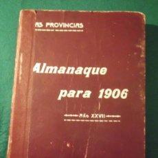 Libros antiguos: ALMANAQUE LAS PROVINCIAS PARA 1906. Lote 146754750