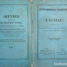 Libros antiguos: SCHMID, CHRISTOPHER VON. L'AGNEAU. (1843).. Lote 146856062