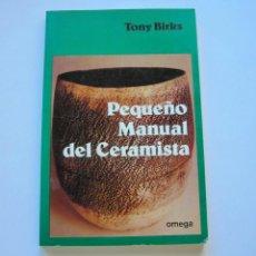 Libros antiguos: PEQUEÑO MANUAL DEL CERAMISTA. Lote 146860578