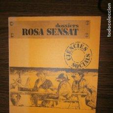 Libros antiguos: DOSSIERS ROSA SENSAT CIENCIAS SOCIALS EL PENEDES CON EXLIRIS ANGELS TORRENTS I ROSES AÑO 1980. Lote 146912150