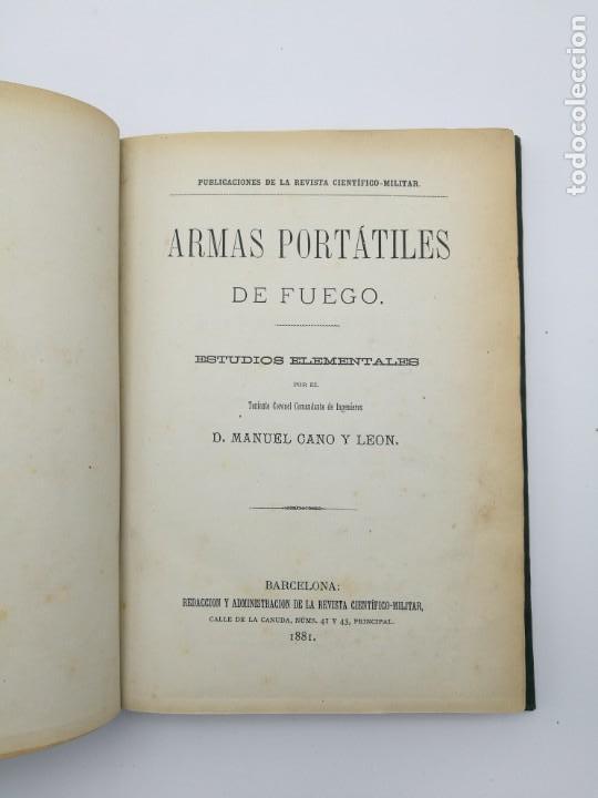 Libros antiguos: armas portatiles de fuego estudios elementales 1881 Manuel Cano con laminas desplegables. - Foto 2 - 146914866
