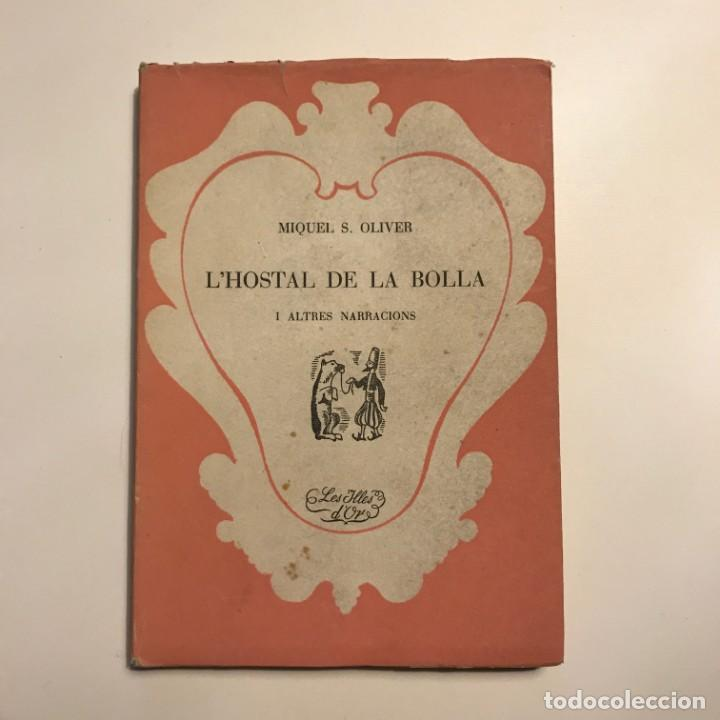 L'HOSTAL DE LA BOLLA (Libros Antiguos, Raros y Curiosos - Literatura - Otros)