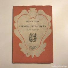Libros antiguos: L'HOSTAL DE LA BOLLA. Lote 146930558