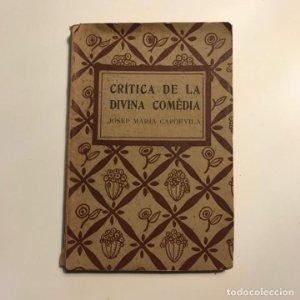 CRITICA DE LA DIVINA COMEDIA JOSEP MARIA CAPDEVILA 1921