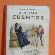 Libros antiguos: RAMON SOPENA EDITOR -ANDERSEN CUENTOS BIBLIOTECA SELECTA BARCELONA 25 DE FEBRERO DE 1918. Lote 146947490