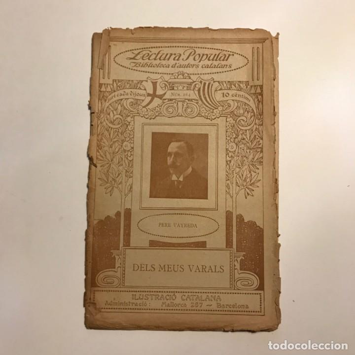 LECTURA POPULAR: BIBLIOTECA D'AUTORS CATALANS: DELS MEUS VARALS. PERE VAYREDA (Libros antiguos (hasta 1936), raros y curiosos - Literatura - Narrativa - Otros)