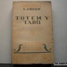 Livros antigos: PRIMERA EDICIÓN TOTEM Y TABÚ. UN RECUERDO INFANTIL DE LEONARDO DE (DA) VINCI FREUD, SIGMUND. Lote 146983942