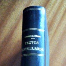Libros antiguos: ANTOLOGÍA TEXTOS CASTELLANOS. SIGLOS XIII-XX. ROGERIO SÁNCHEZ. 1.936. PIEL. Lote 147002462