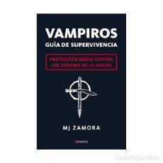 Libros antiguos: VAMPIROS - GUÍA DE SUPERVIVENCIA - MJ ZAMORA. Lote 147019562