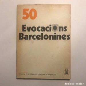 50 Evocacions barcelonines. Calles, rótulos y letreros de la Barcelona histórica Historia Fotografía